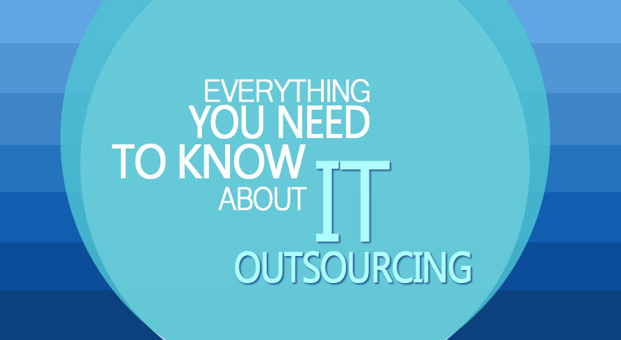 What you need to know about IT outsourcing